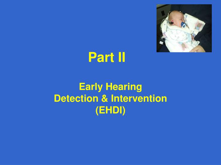 Early Hearing