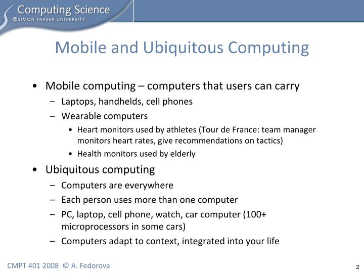 ubiquitous computing essay This special issue on safety and security for ubiquitous computing and communications in the information sciences journal solicits topics as follows, but not limited to: (1) theoretical fundamentals on safety and security for ubiquitous computing and communications.