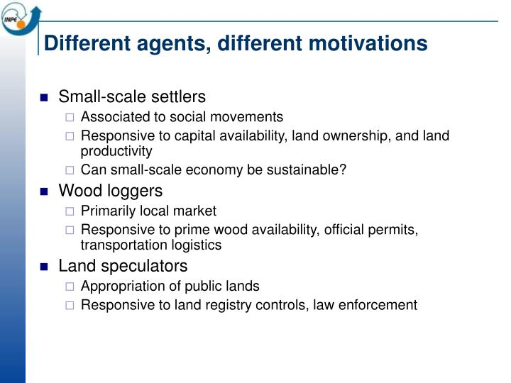 Different agents, different motivations