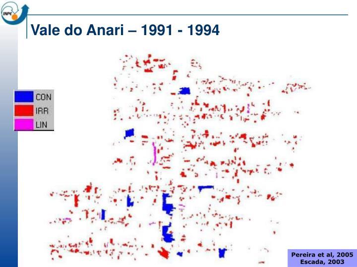 Vale do Anari – 1991 - 1994