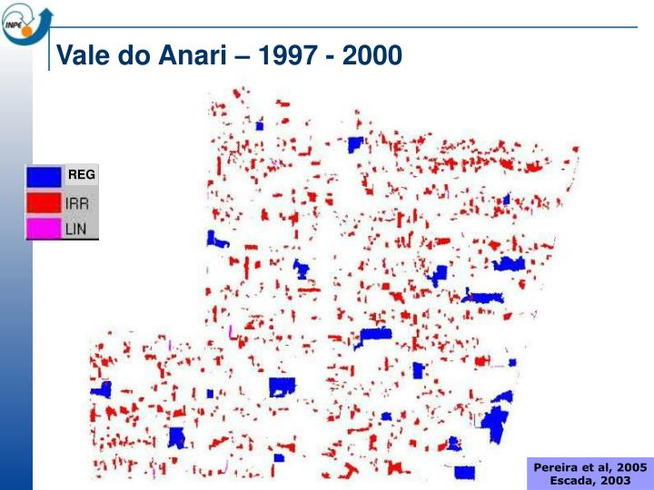 Vale do Anari – 1997 - 2000