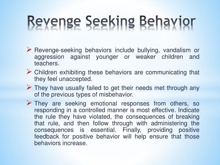 Revenge Seeking Behavior