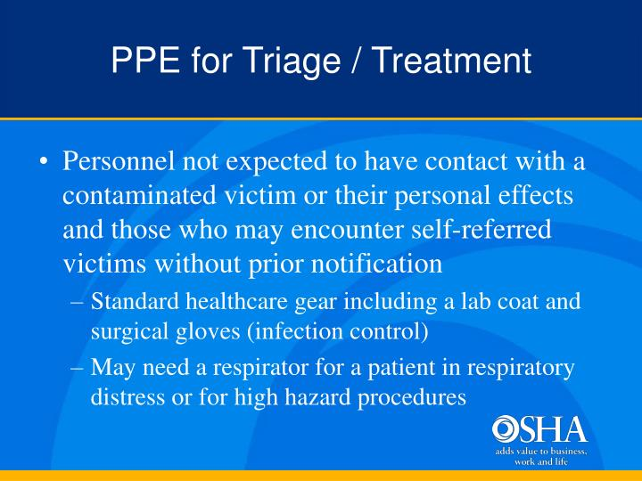 PPE for Triage / Treatment