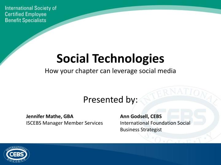 social technologies how your chapter can leverage social media n.