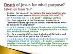 death of jesus for what purpose salvation from sin1