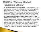 mission whitney mitchell diverging scholar1