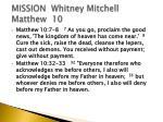 mission whitney mitchell matthew 10