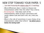 new step toward your paper 5 last week assessing the relative value of 2 3 teachings