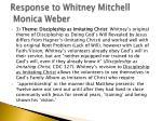 response to whitney mitchell monica weber4