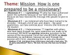 theme mission how is one prepared to be a missionary