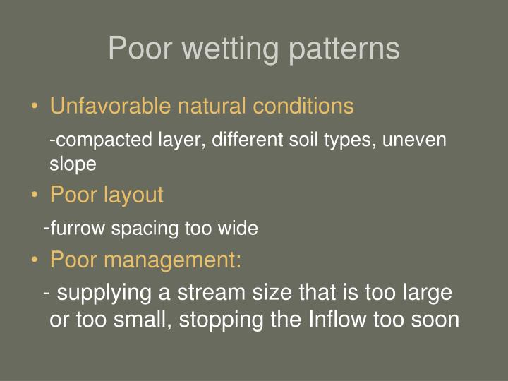 Poor wetting patterns
