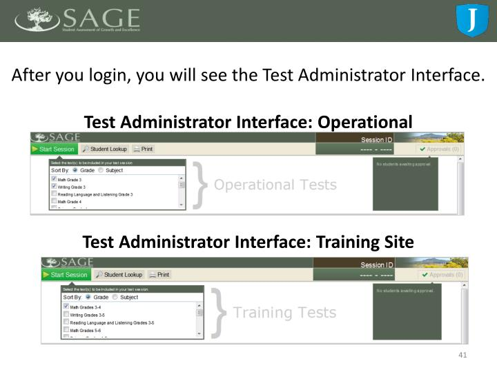 After you login, you will see the Test Administrator Interface.