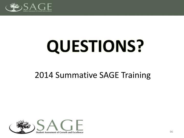 2014 Summative SAGE Training