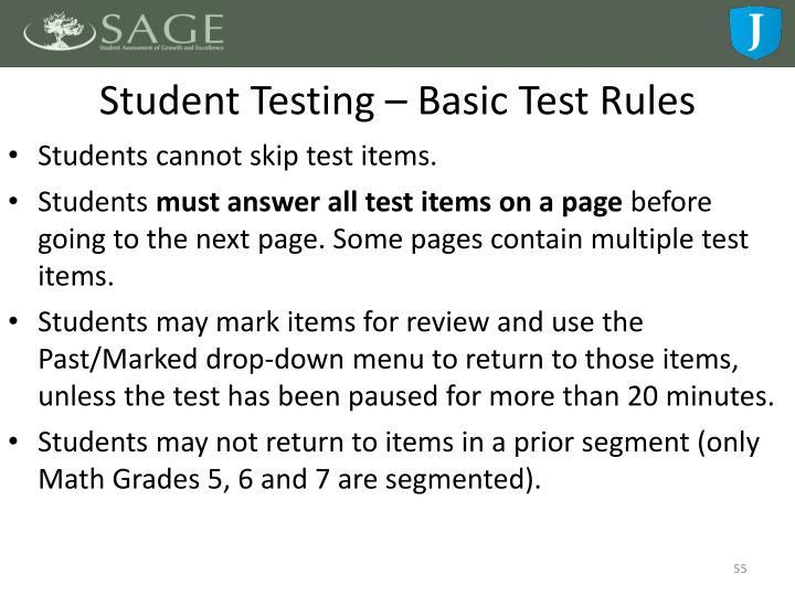 Student Testing – Basic Test Rules