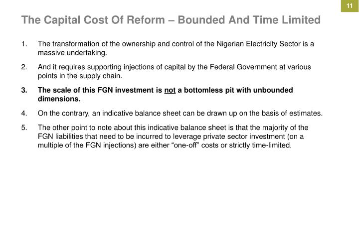 The Capital Cost Of Reform – Bounded And Time Limited