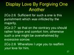 display love by forgiving one another1
