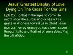 jesus greatest display of love dying on the cross for our sins6