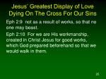 jesus greatest display of love dying on the cross for our sins7