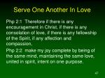 serve one another in love1