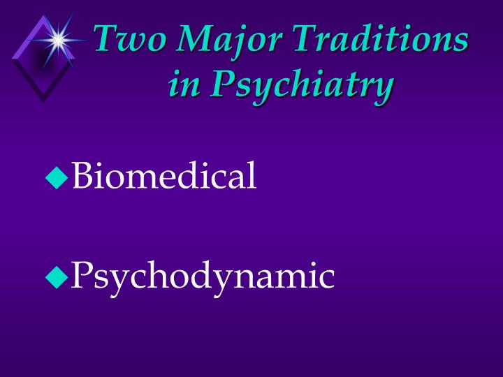 Two major traditions in psychiatry