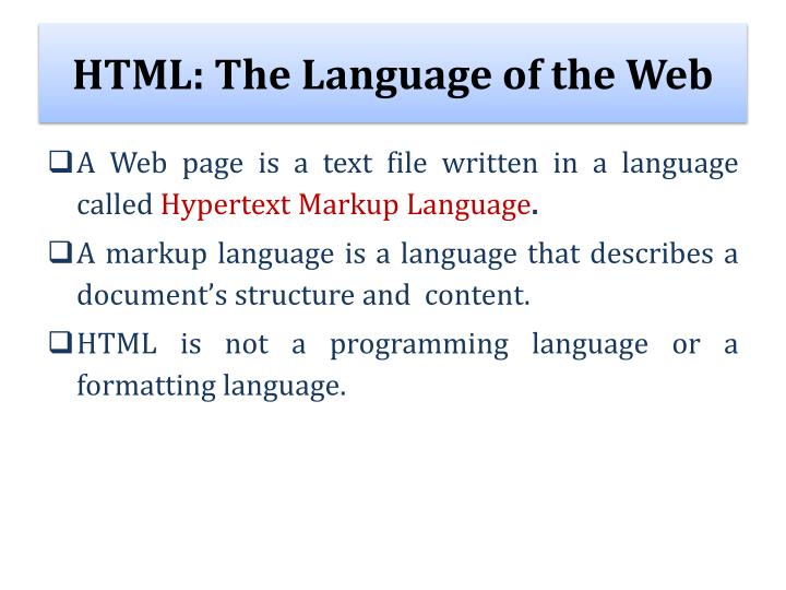 HTML: The Language of the Web