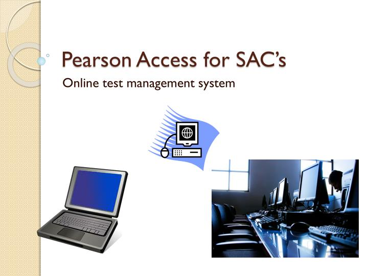 pearson access for sac s n.