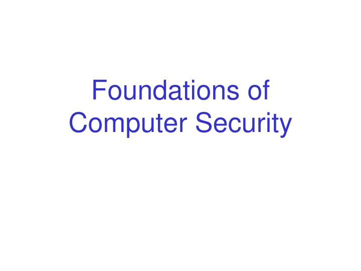 foundations of computer security n.