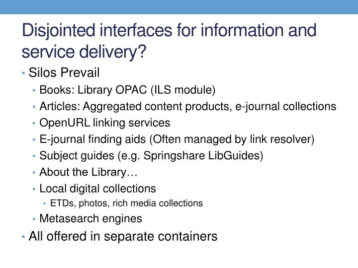 Disjointed interfaces for information and service delivery
