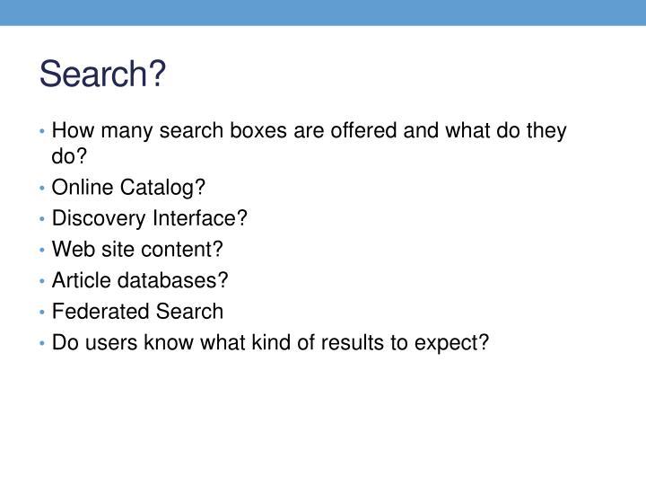 Search?