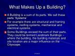 what makes up a building