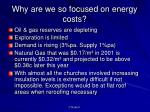 why are we so focused on energy costs