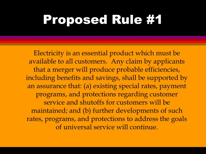 Proposed rule 1