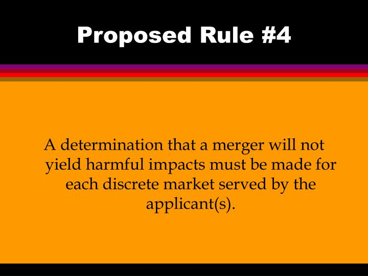 Proposed Rule #4