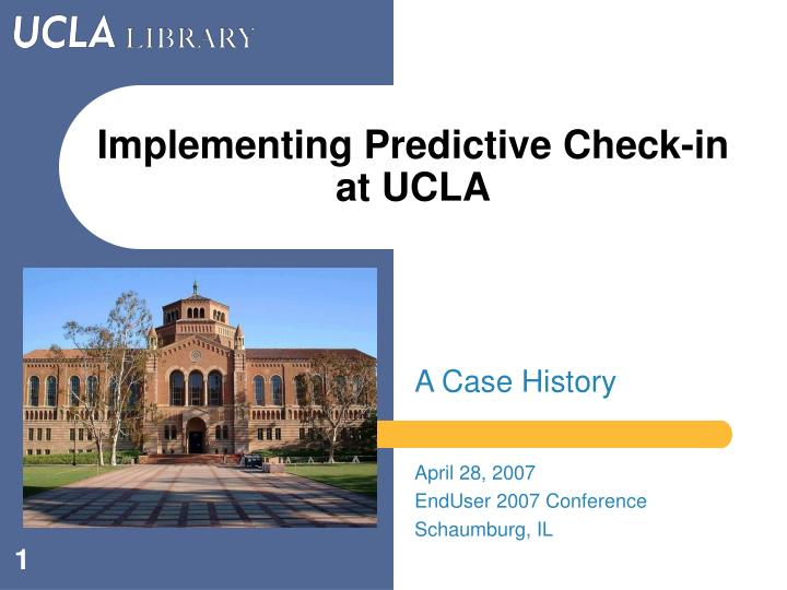 implementing predictive check in at ucla n.