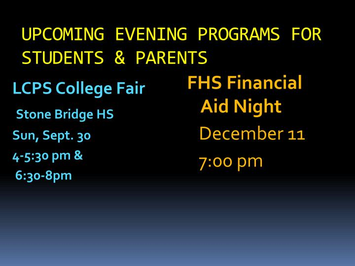UPCOMING EVENING PROGRAMS FOR STUDENTS & PARENTS