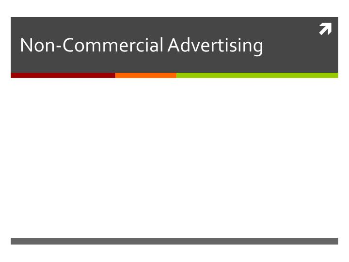 non commercial advertising n.