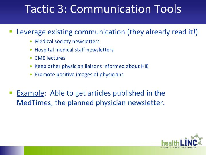 Tactic 3: Communication Tools
