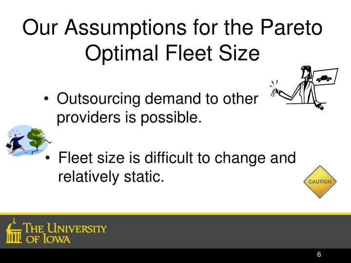 Our Assumptions for the Pareto Optimal Fleet Size