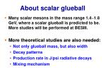 about scalar glueball