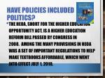 have policies included politics