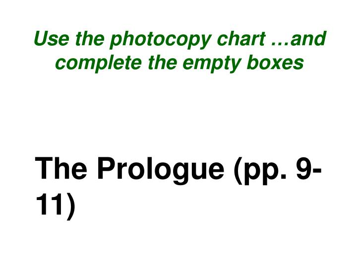 Use the photocopy chart …and complete the empty boxes