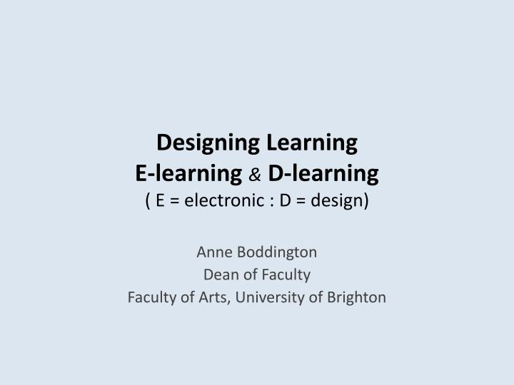 Designing learning e learning d learning e electronic d design