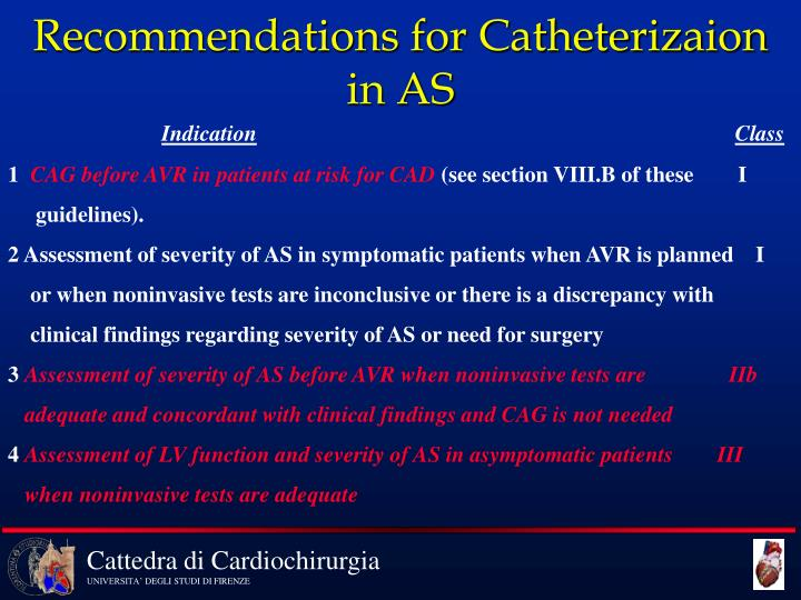 Recommendations for Catheterizaion in AS