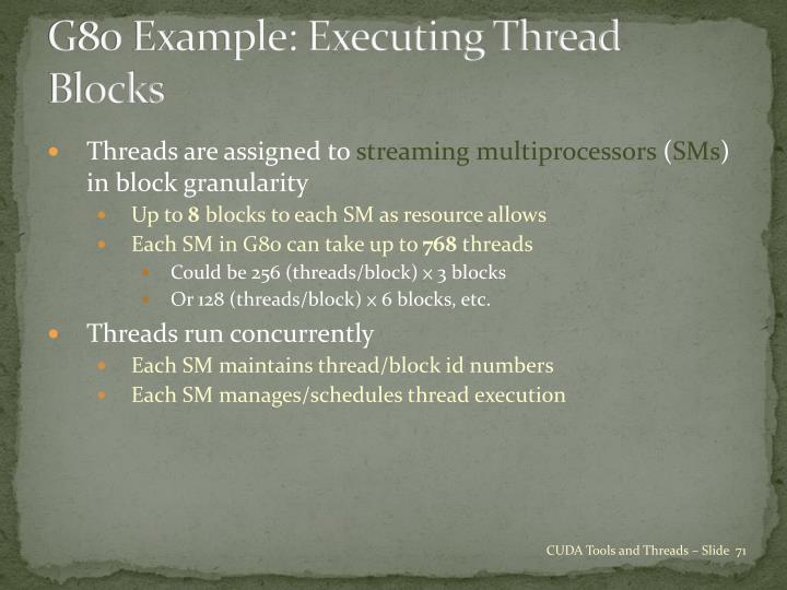 G80 Example: Executing Thread Blocks
