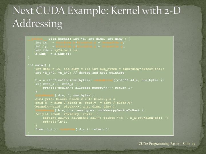 Next CUDA Example: Kernel with 2-D Addressing