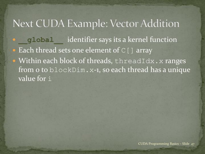 Next CUDA Example: Vector Addition