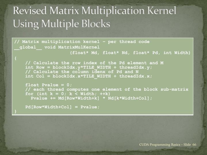 Revised Matrix Multiplication Kernel Using Multiple Blocks