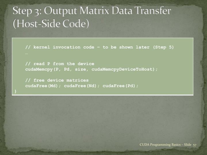 Step 3: Output Matrix Data Transfer
