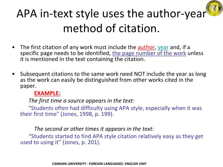 APA in-text style uses the author-year method of citation.
