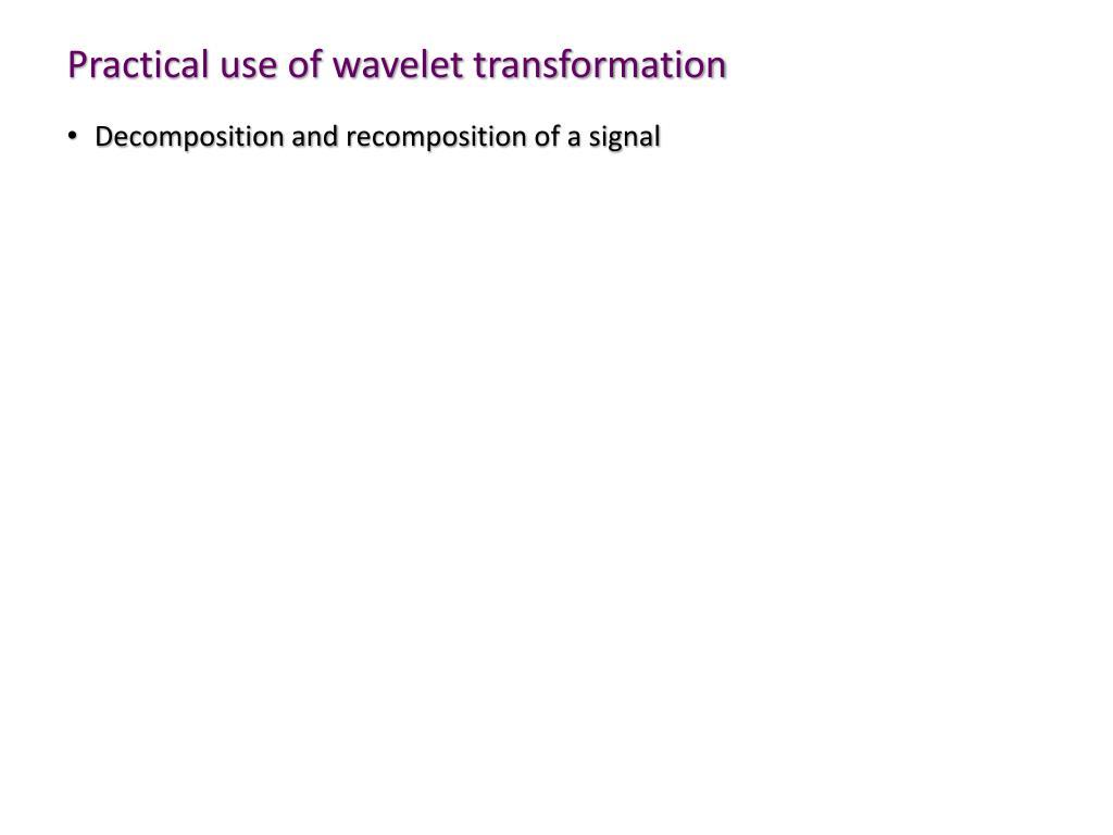 PPT - Fourier / Wavelet Analysis PowerPoint Presentation